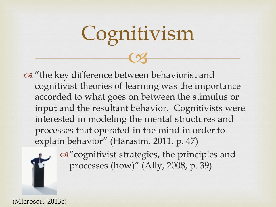   the key difference between behaviorist and cognitivist theories of learning was the importance accorded to what goes on between the stimulus or input and the resultant behavior.