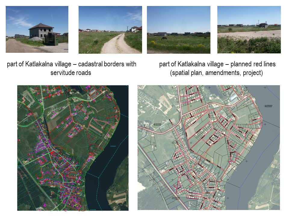 part of Katlakalna village – cadastral borders with servitude roads part of Katlakalna village – planned red lines (spatial plan, amendments, project)