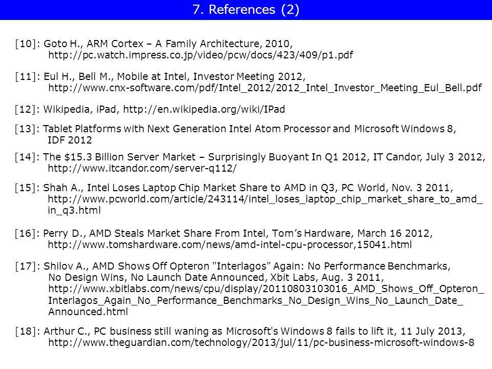 [10]: Goto H., ARM Cortex – A Family Architecture, 2010, http://pc.watch.impress.co.jp/video/pcw/docs/423/409/p1.pdf 7.