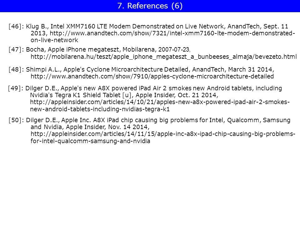 [46]: Klug B., Intel XMM7160 LTE Modem Demonstrated on Live Network, AnandTech, Sept.