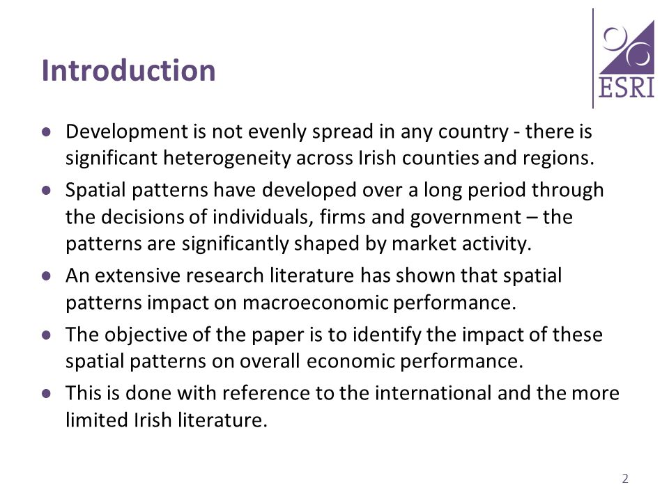 Introduction Development is not evenly spread in any country - there is significant heterogeneity across Irish counties and regions.