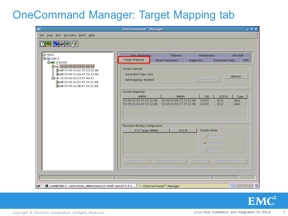 Copyright © 2014 EMC Corporation. All Rights Reserved. OneCommand Manager: Target Mapping tab 7Linux Host Installation and Integration for Block
