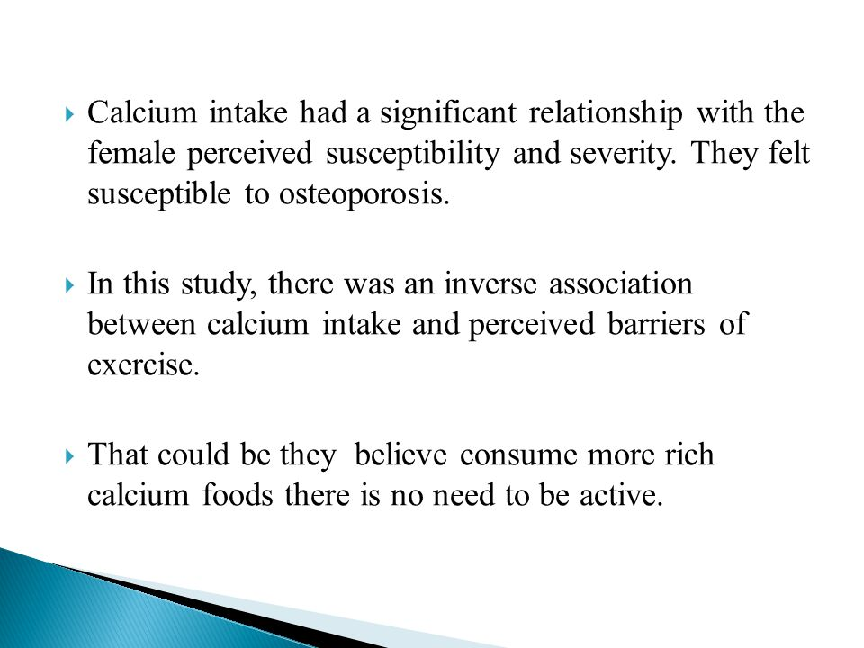  Calcium intake had a significant relationship with the female perceived susceptibility and severity.