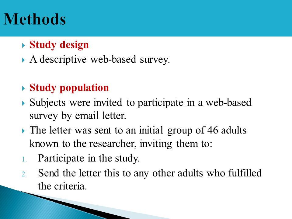  Study design  A descriptive web-based survey.