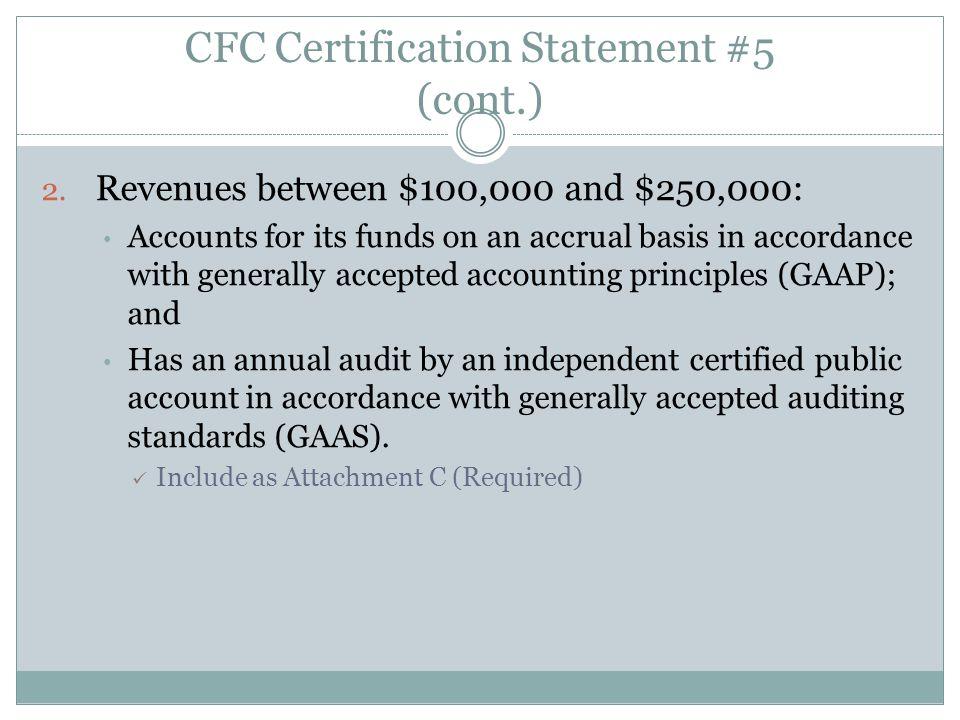 CFC Certification Statement #5 (cont.) 2.