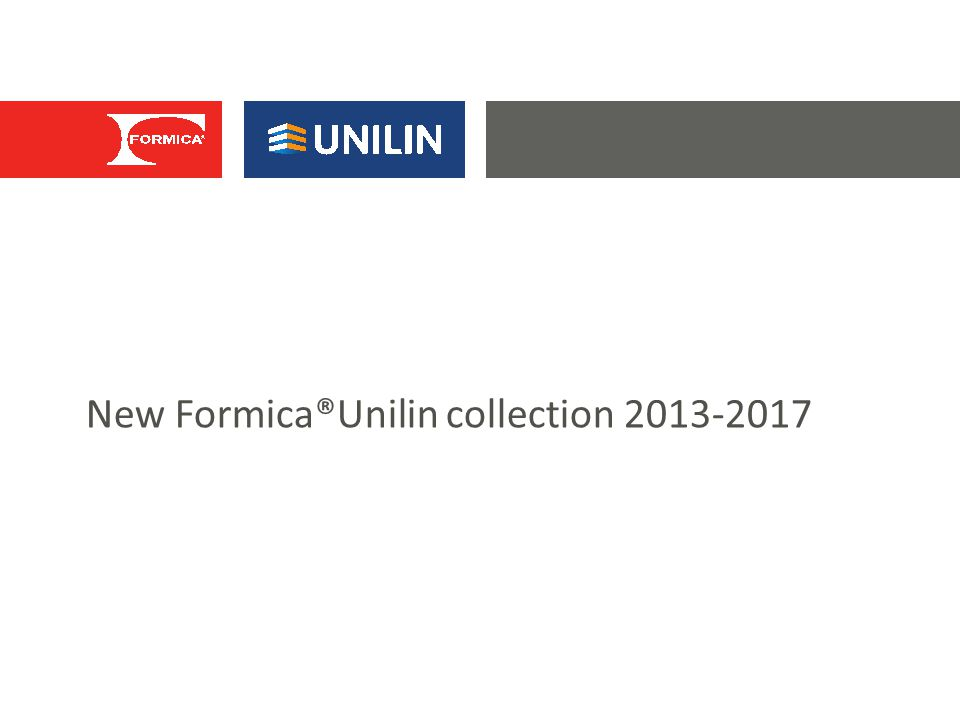 New Formica®Unilin collection 2013-2017
