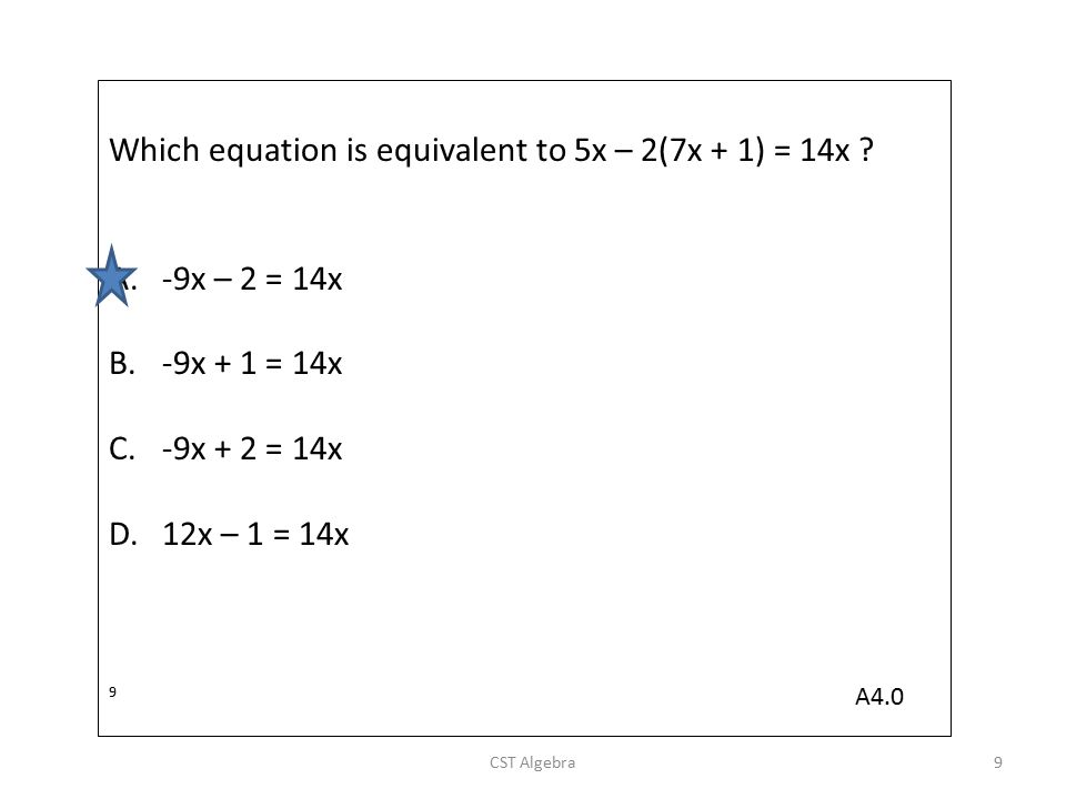 Which equation is equivalent to 4(2 – 5x) = 6 – 3( 1 – 3x).
