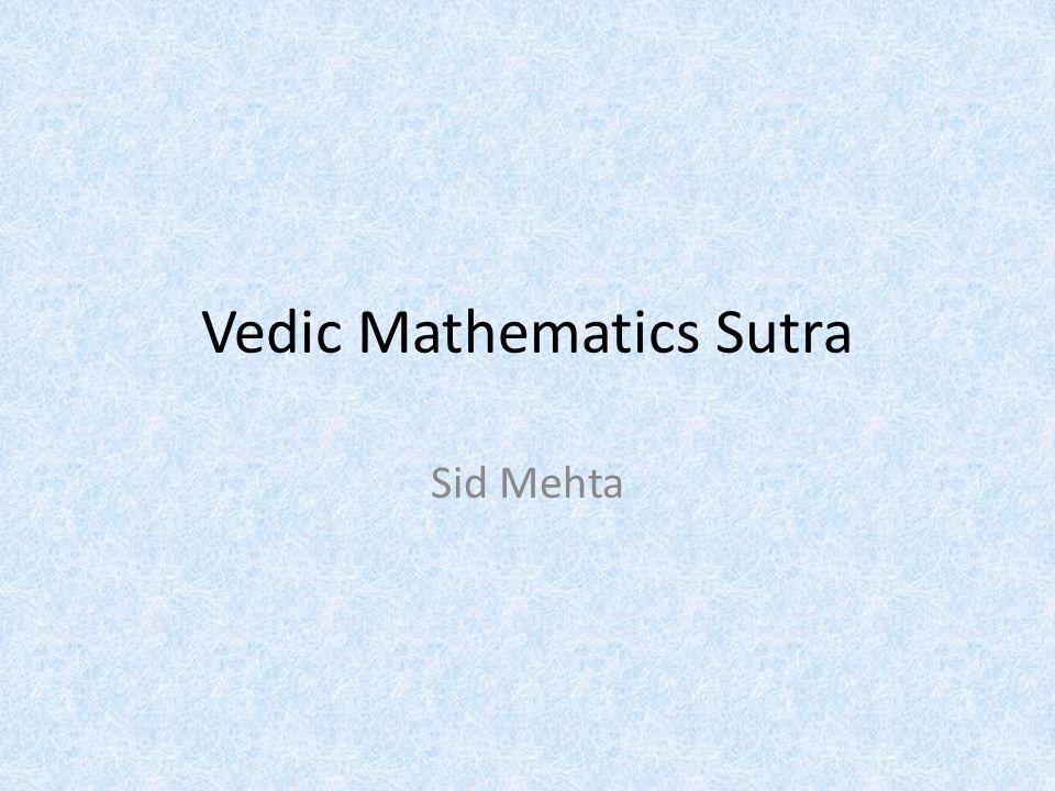 Vedic Mathematics Sutra Sid Mehta