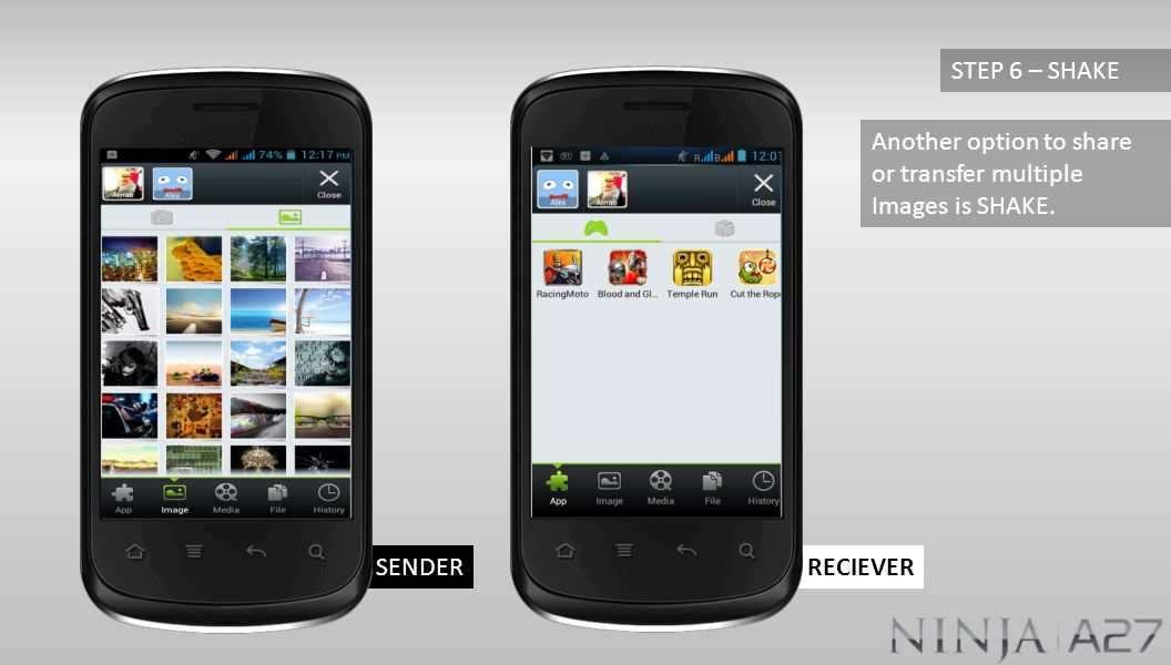 RECIEVERSENDER Another option to share or transfer multiple Images is SHAKE. STEP 6 – SHAKE