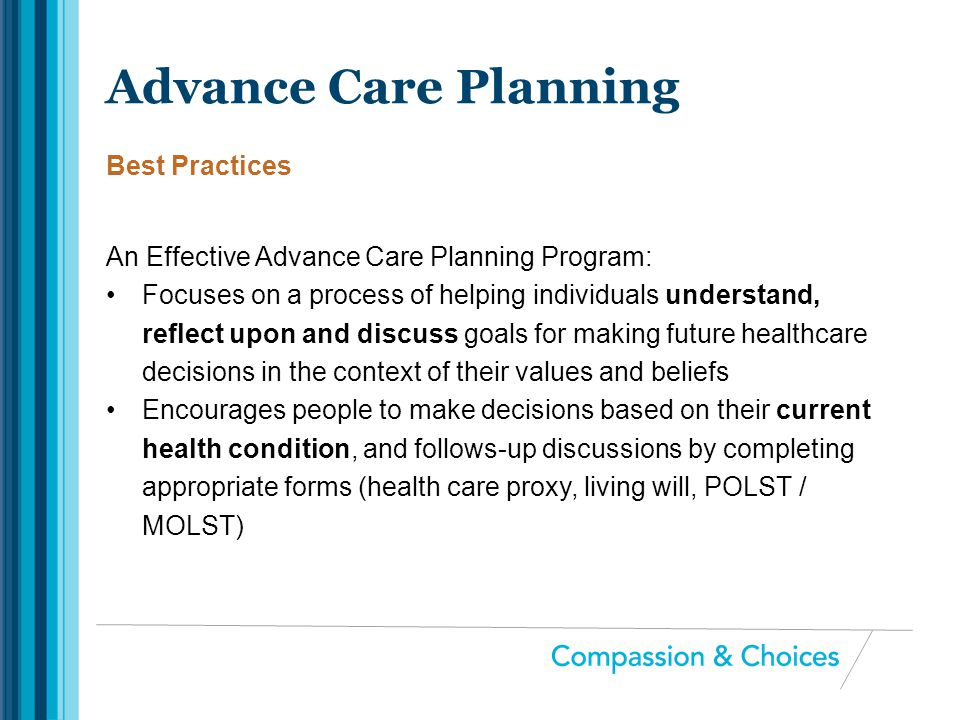 An Effective Advance Care Planning Program: Focuses on a process of helping individuals understand, reflect upon and discuss goals for making future h