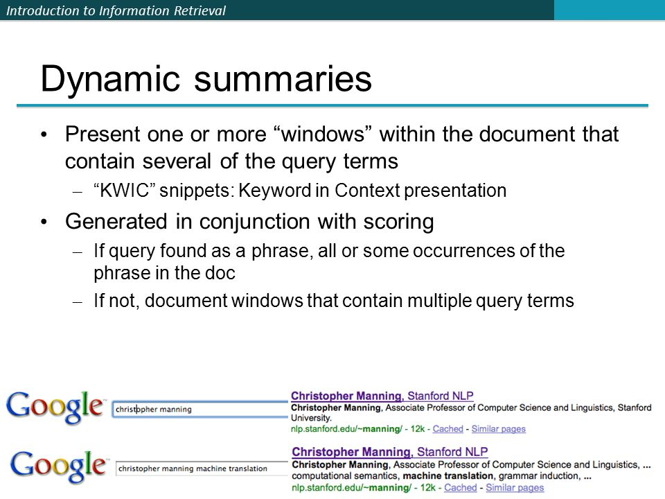 Introduction to Information Retrieval 58 Evaluation at large search engines  Recall is difficult to measure on the web  Search engines often use precision at top k, e.g., k = 10...