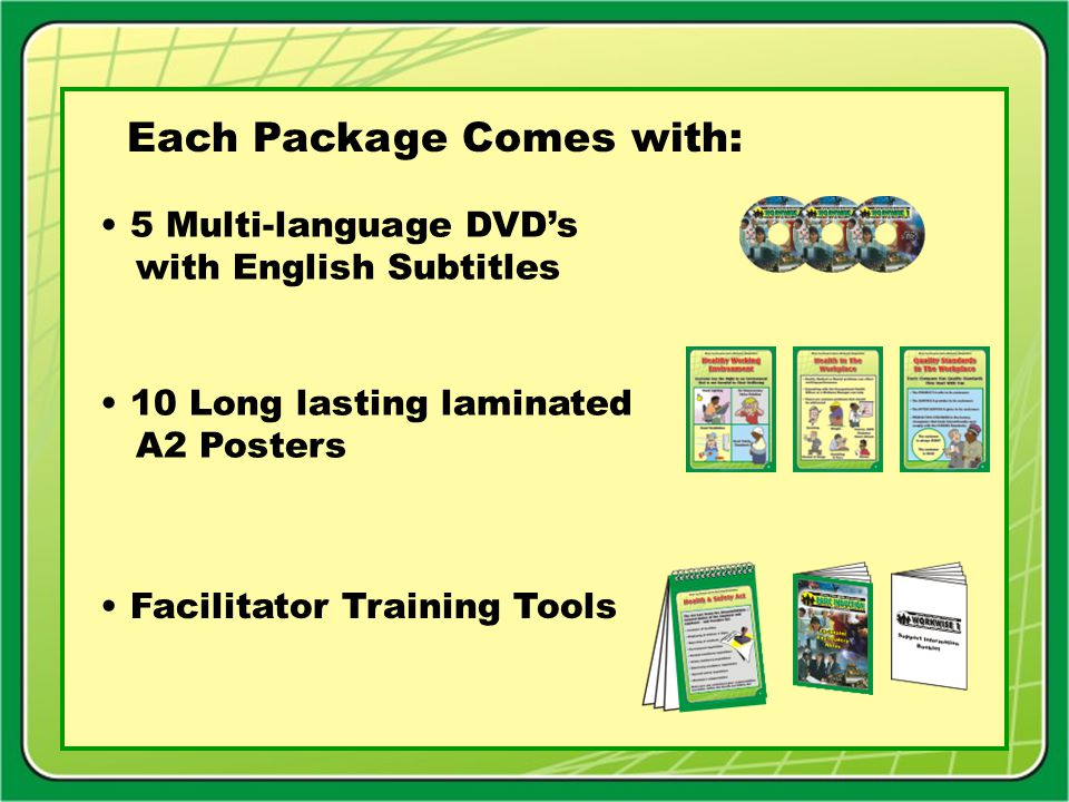 Each Package Comes with: 10 Long lasting laminated A2 Posters 5 Multi-language DVD's with English Subtitles Facilitator Training Tools