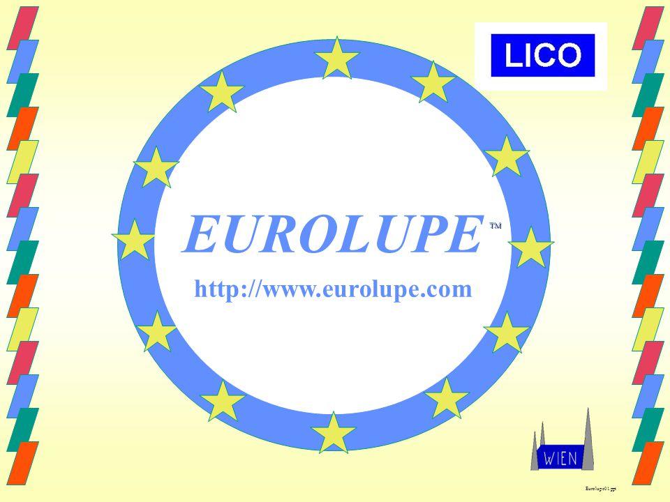TM EUROLUPE http://www.eurolupe.com Eurolupe01.ppt