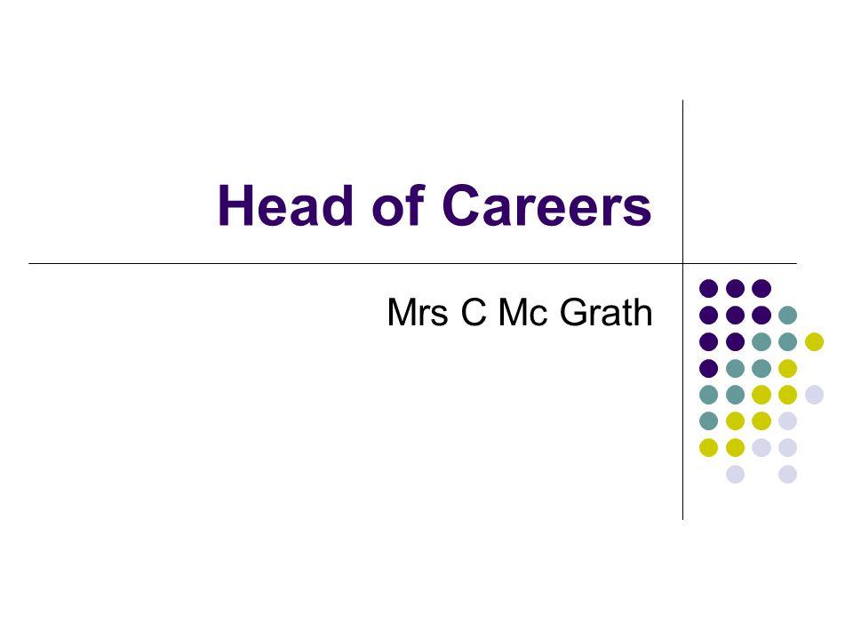 Head of Careers Mrs C Mc Grath