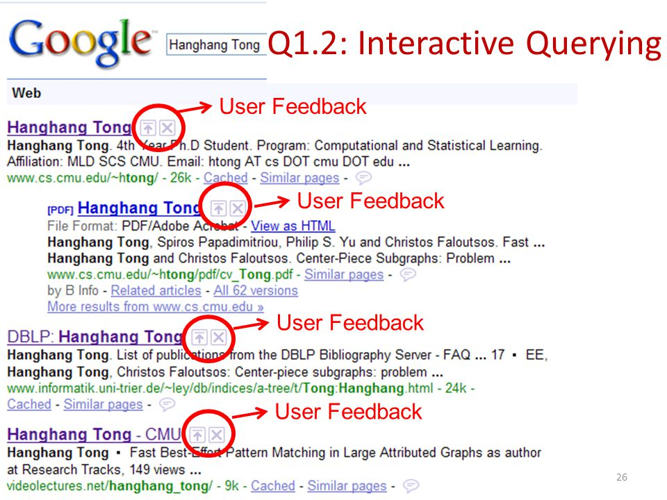 Q1.2: Interactive Querying 26 User Feedback