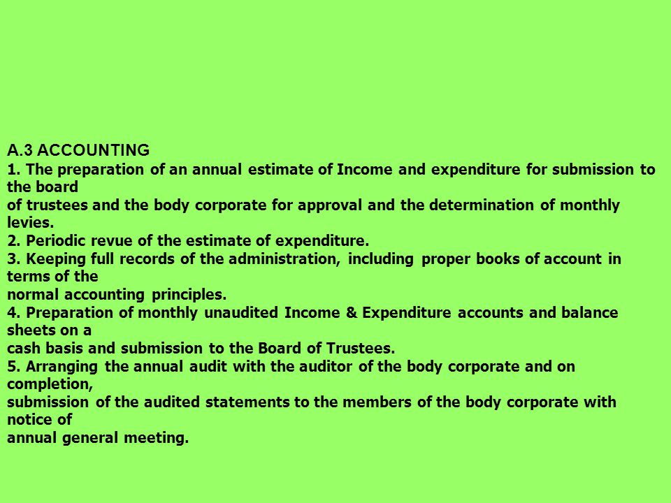 A.2 SECRETARIAL 1. Arranging the annual general meeting. 2. Arranging quarterly meetings of the board of trustees. 3.. Attending quarterly meetings of