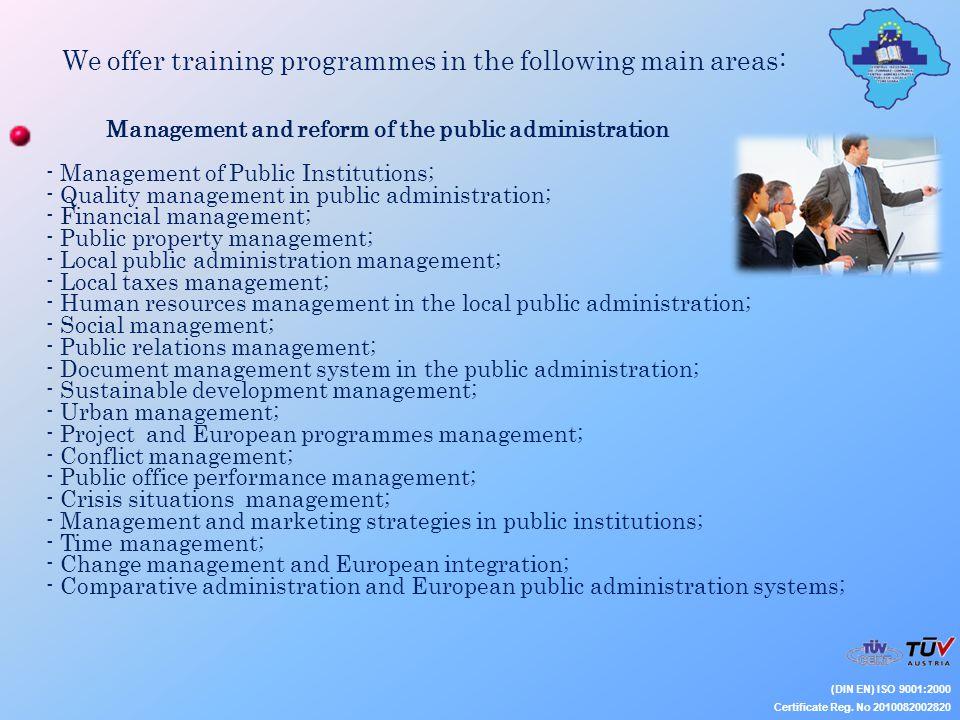 We offer training programmes in the following main areas: (DIN EN) ISO 9001:2000 Certificate Reg.