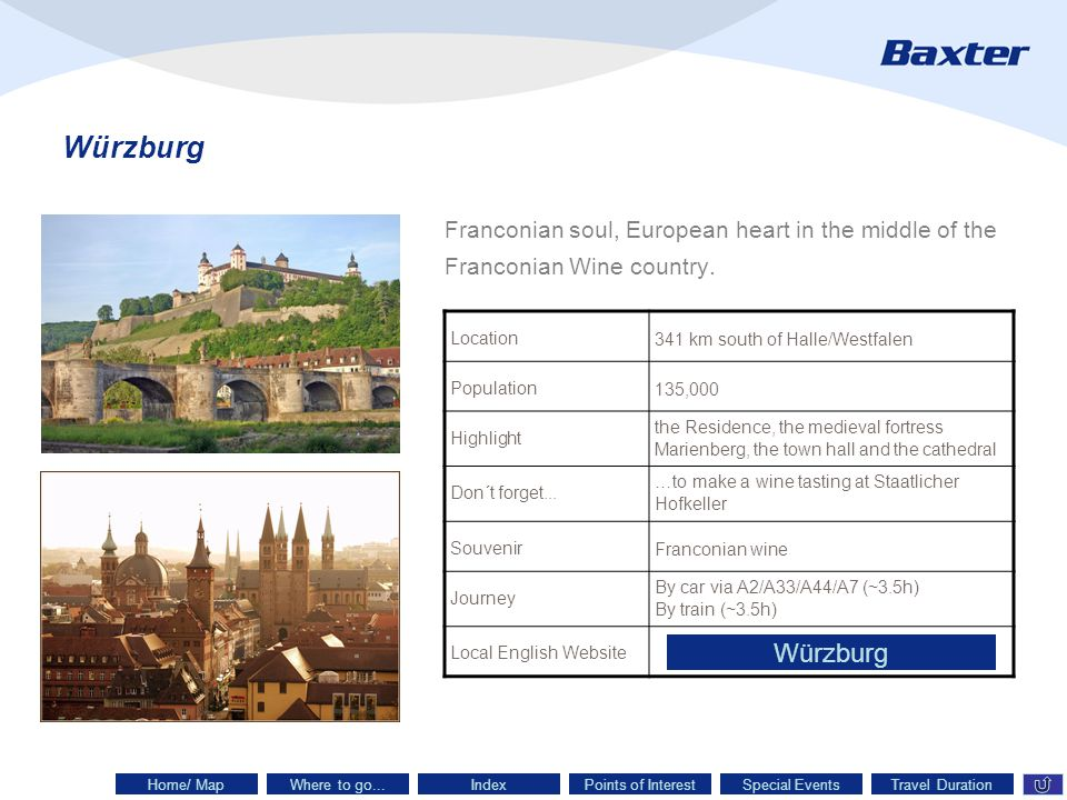 Würzburg Franconian soul, European heart in the middle of the Franconian Wine country.