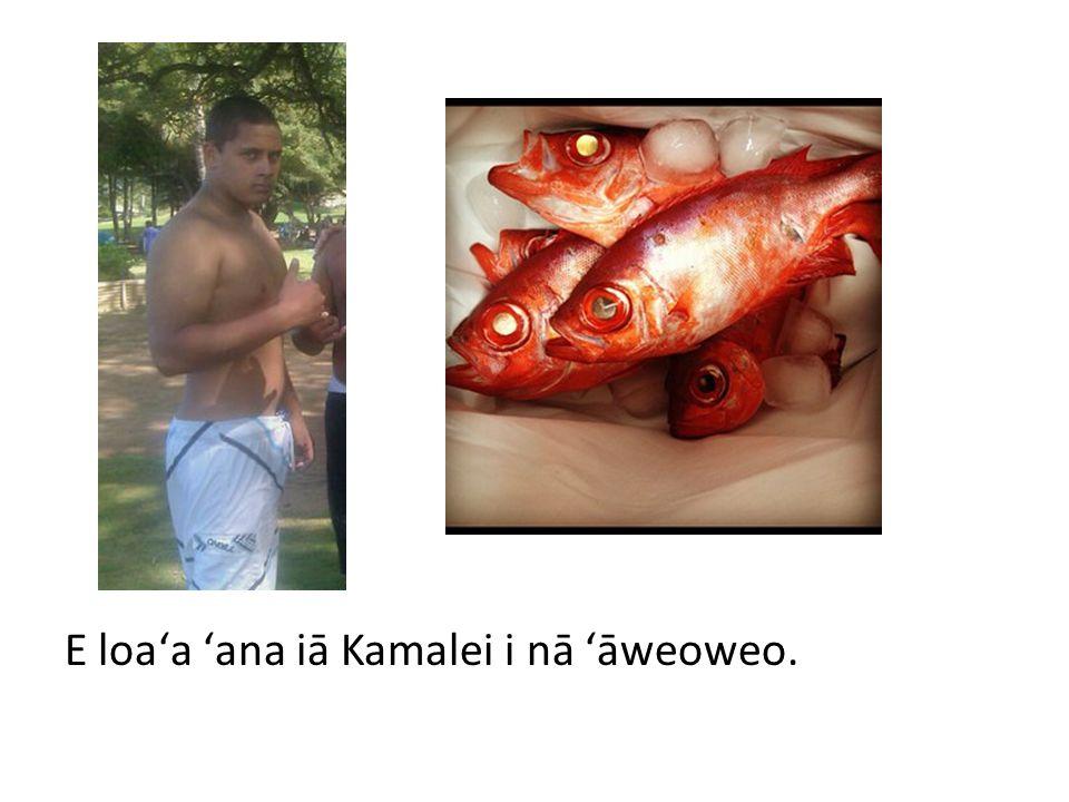E loaʻa ʻana iā Kaleohano i nā ono.