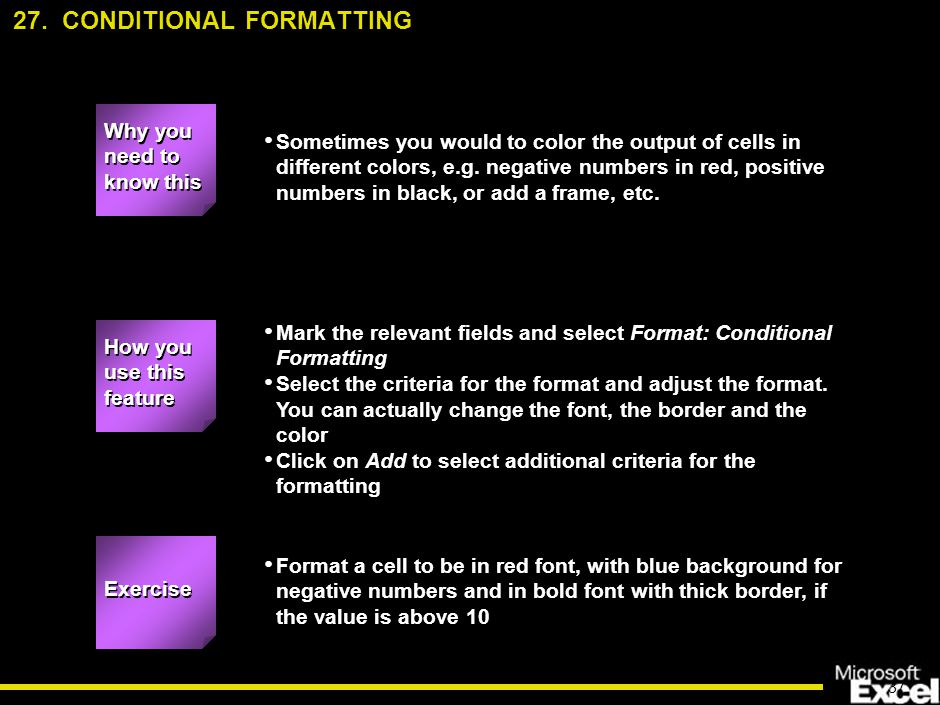 37 Sometimes you would to color the output of cells in different colors, e.g.