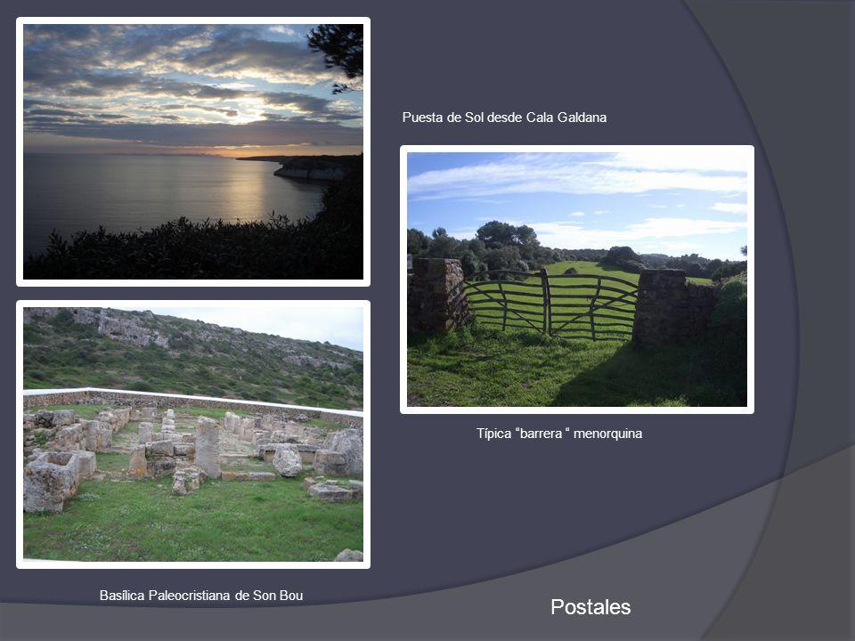Postales Basílica Paleocristiana de Son Bou Puesta de Sol desde Cala Galdana Típica barrera menorquina