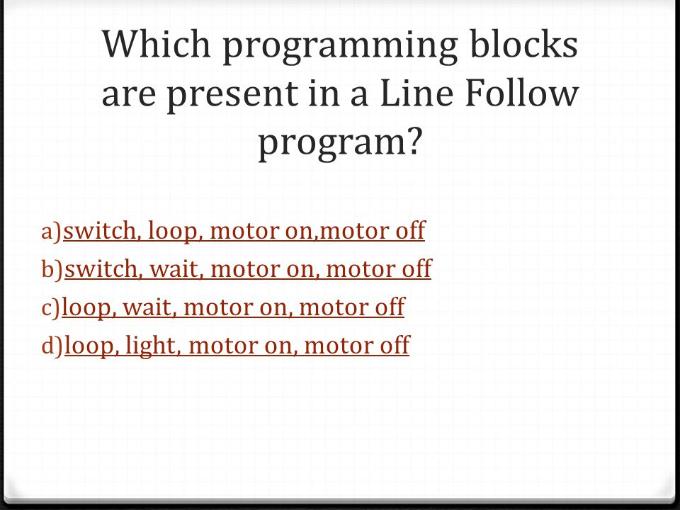 Which programming blocks are present in a Line Follow program.