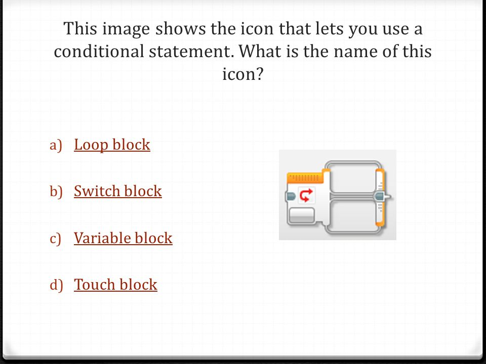 This image shows the icon that lets you use a conditional statement.