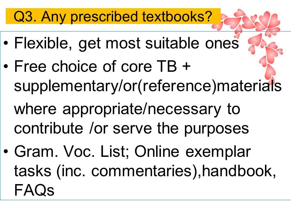 Q3. Any prescribed textbooks.