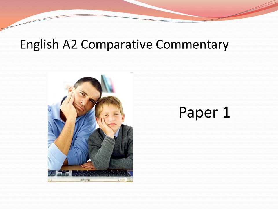 English A2 Comparative Commentary Paper 1
