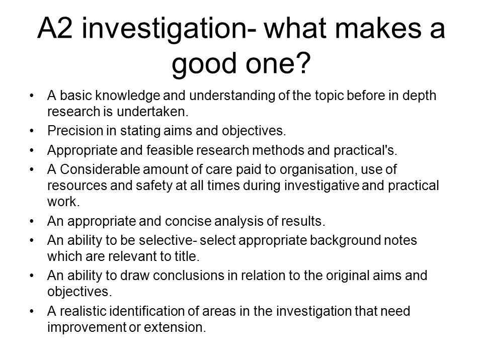 A2 investigation- what makes a good one.