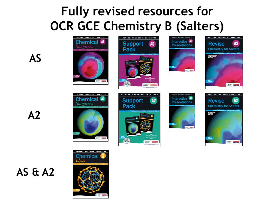 Fully revised resources for OCR GCE Chemistry B (Salters) AS A2 AS & A2