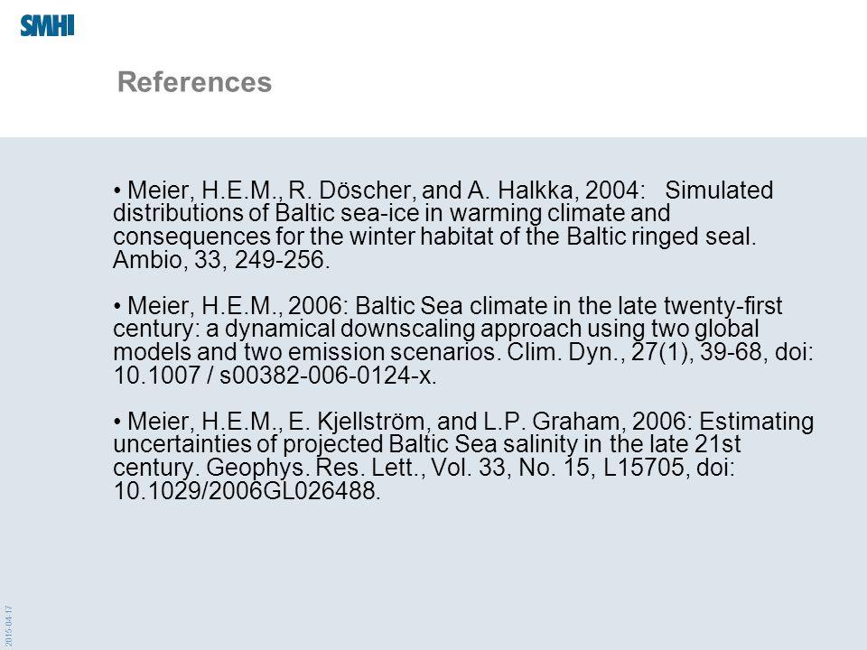 2015-04-17 References Meier, H.E.M., R. Döscher, and A.