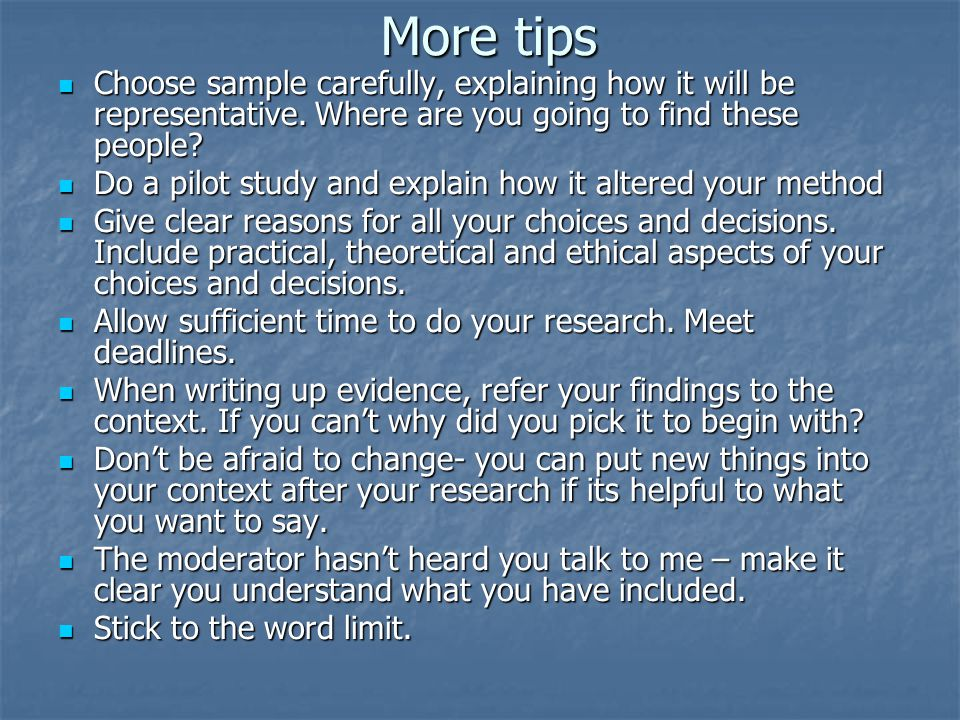 Research tips Keep a diary and note in it any ideas.