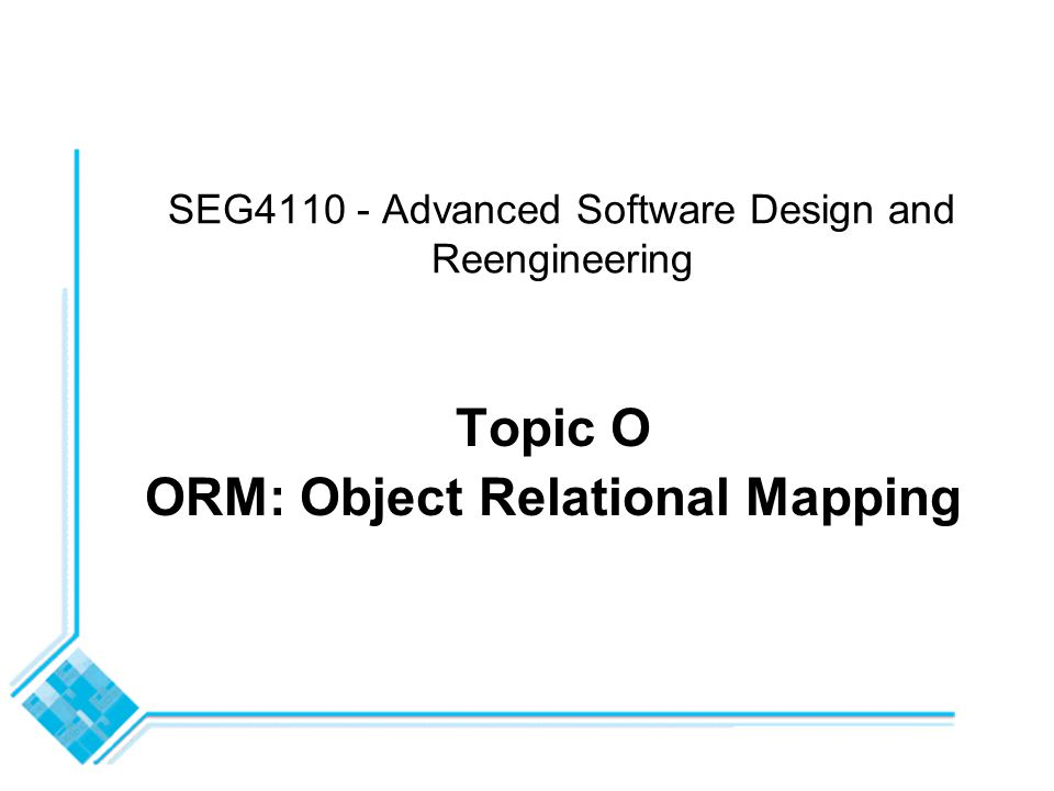 SEG4110 - Topic O - Object Relational Mapping12 Document System Tables 2 Primitive-ComponentA component-key (foreign-key)C1 textA2 emphasisA2 Top-DocumentA component-key (foreign-key)C2 typeC2 nameA2 Part-RelationA5ii part-key (foreign-key) whole-key (foreign-key)
