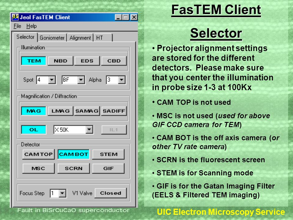 UIC Electron Microscopy Service FasTEM Client Selector Projector alignment settings are stored for the different detectors.