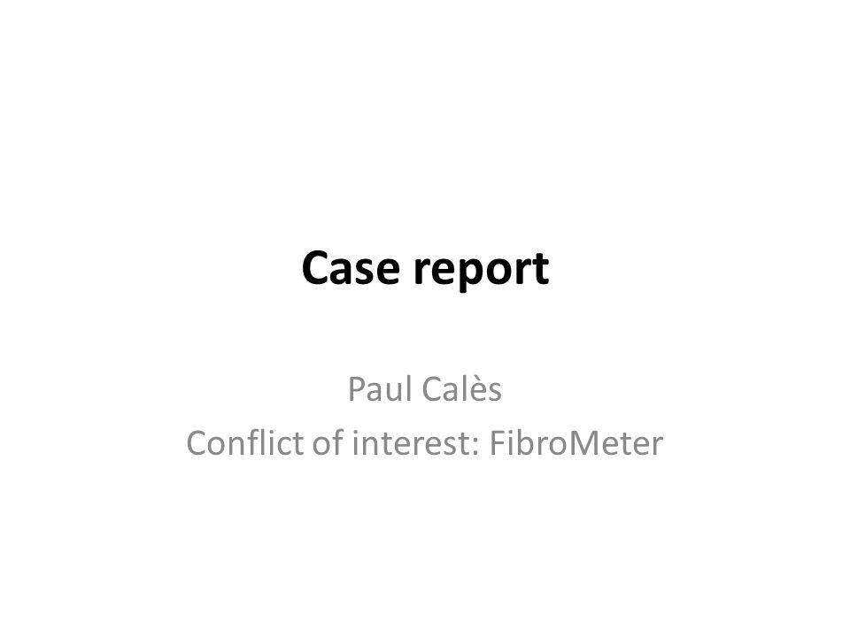 Case report Paul Calès Conflict of interest: FibroMeter