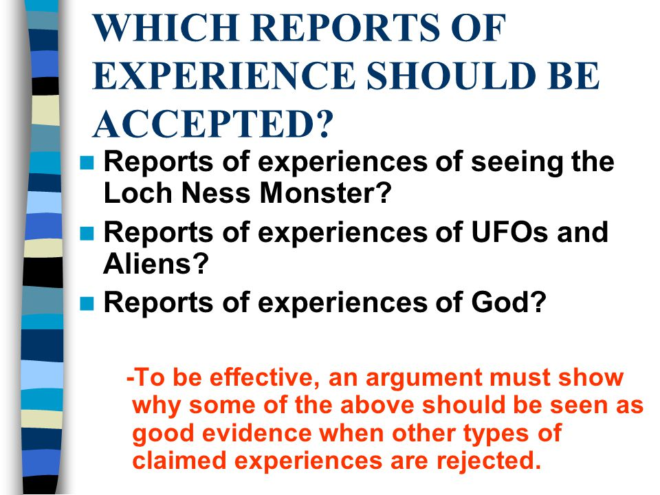 WHICH REPORTS OF EXPERIENCE SHOULD BE ACCEPTED.