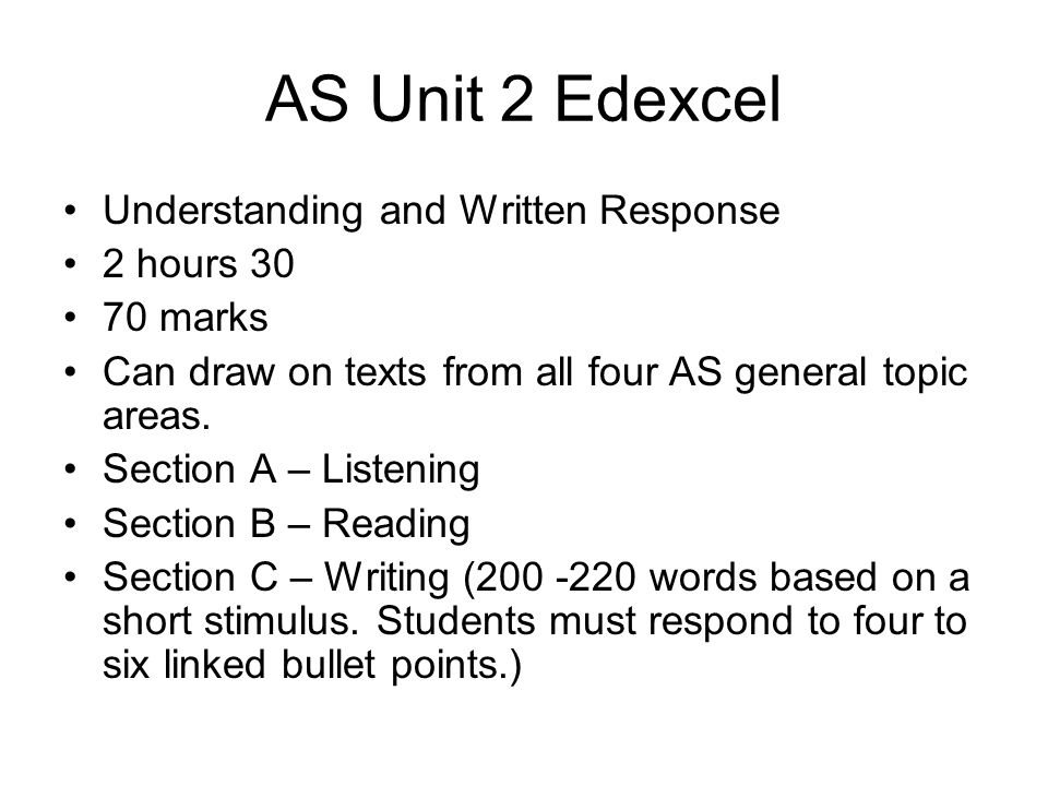 A2 Unit 3 Edexcel Understanding and Spoken Response in MFL 50 marks 11 to 13 minutes Section A – debate for up to FIVE minutes on a topic chosen and prepared beforehand by the candidate.