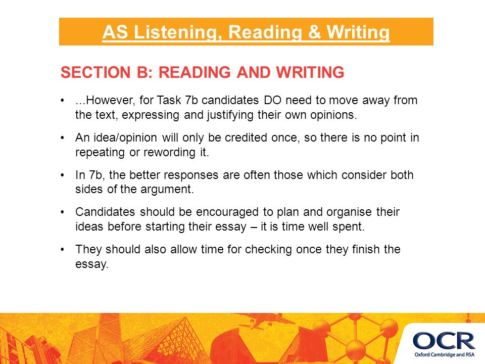 ...However, for Task 7b candidates DO need to move away from the text, expressing and justifying their own opinions.