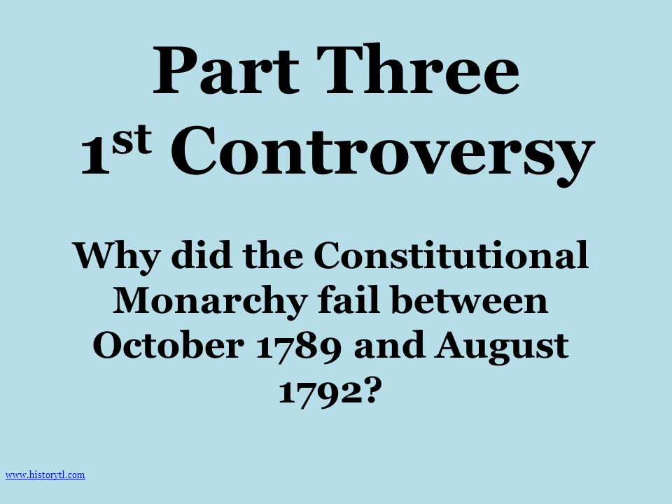Why did the Constitutional Monarchy fail between October 1789 and August 1792 Why was there a struggle over the Civil Constitution of the Clergy.