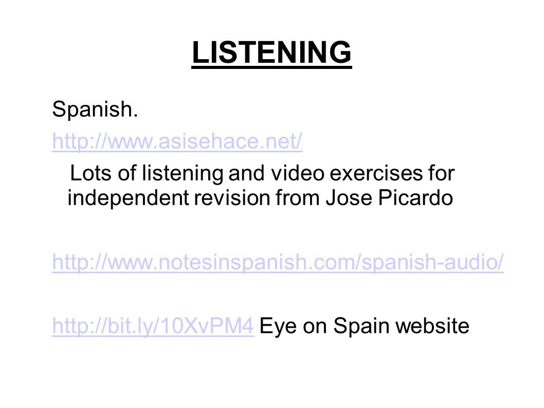 LISTENING Spanish.