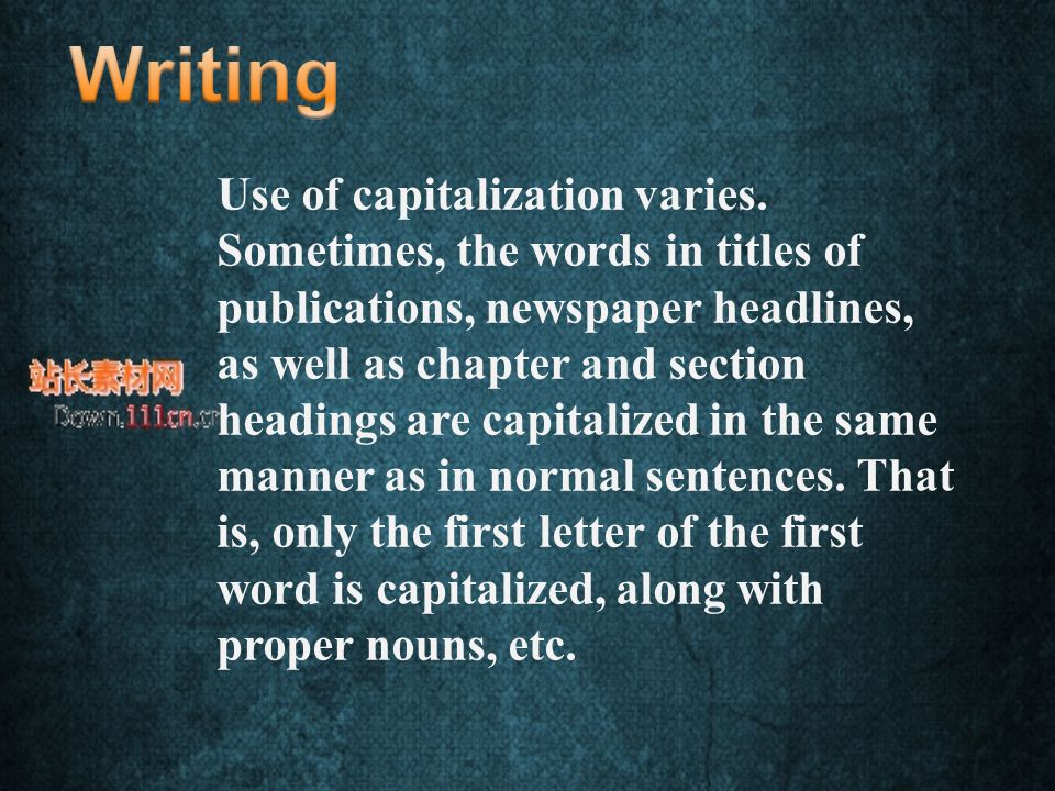 Use of capitalization varies.