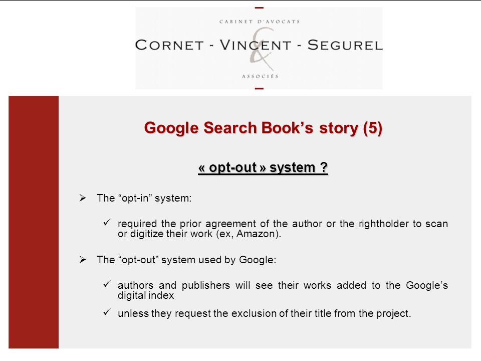 Google Search Book's story (5) « opt-out » system .