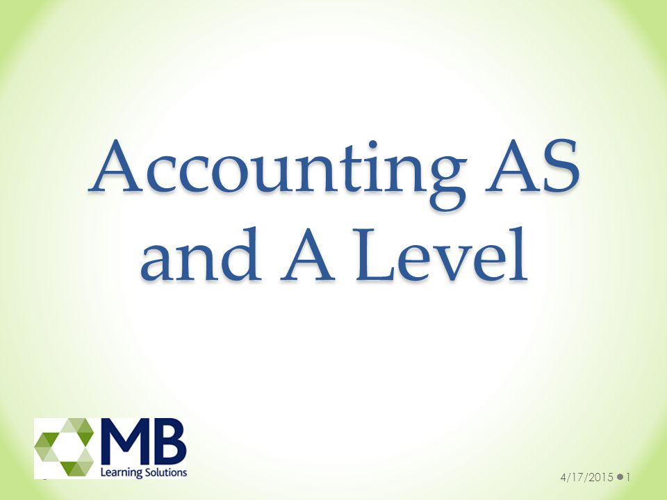 Accounting AS and A Level 4/17/20151