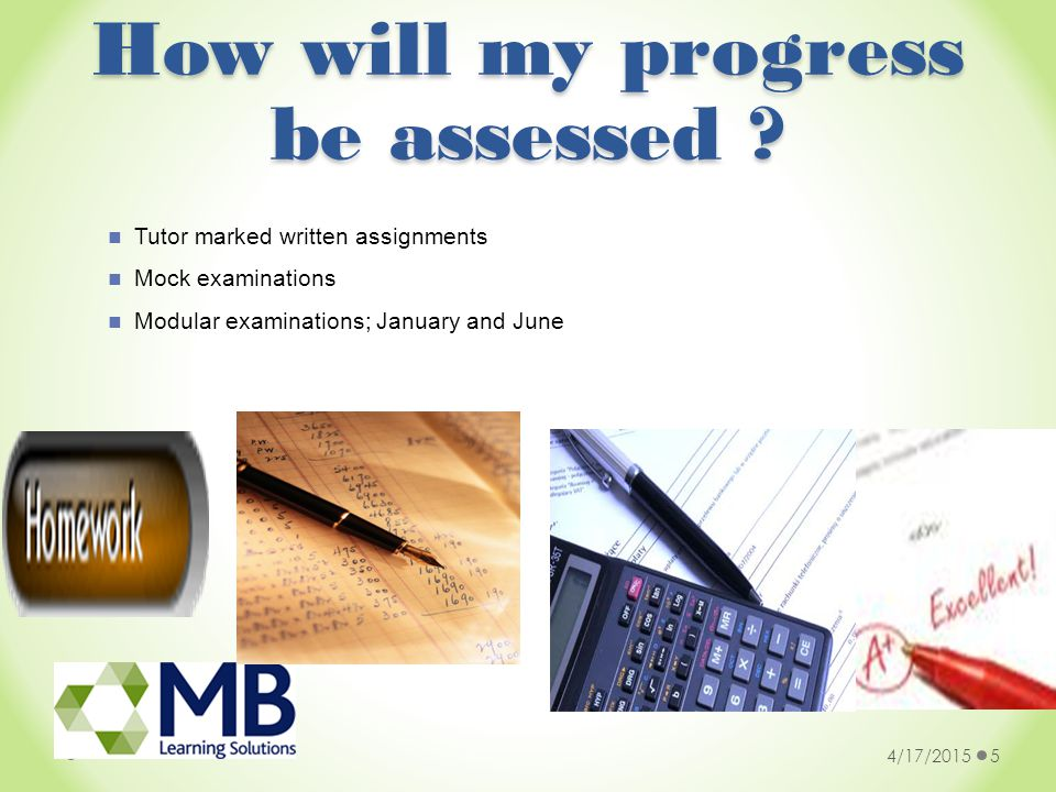 How will my progress be assessed .