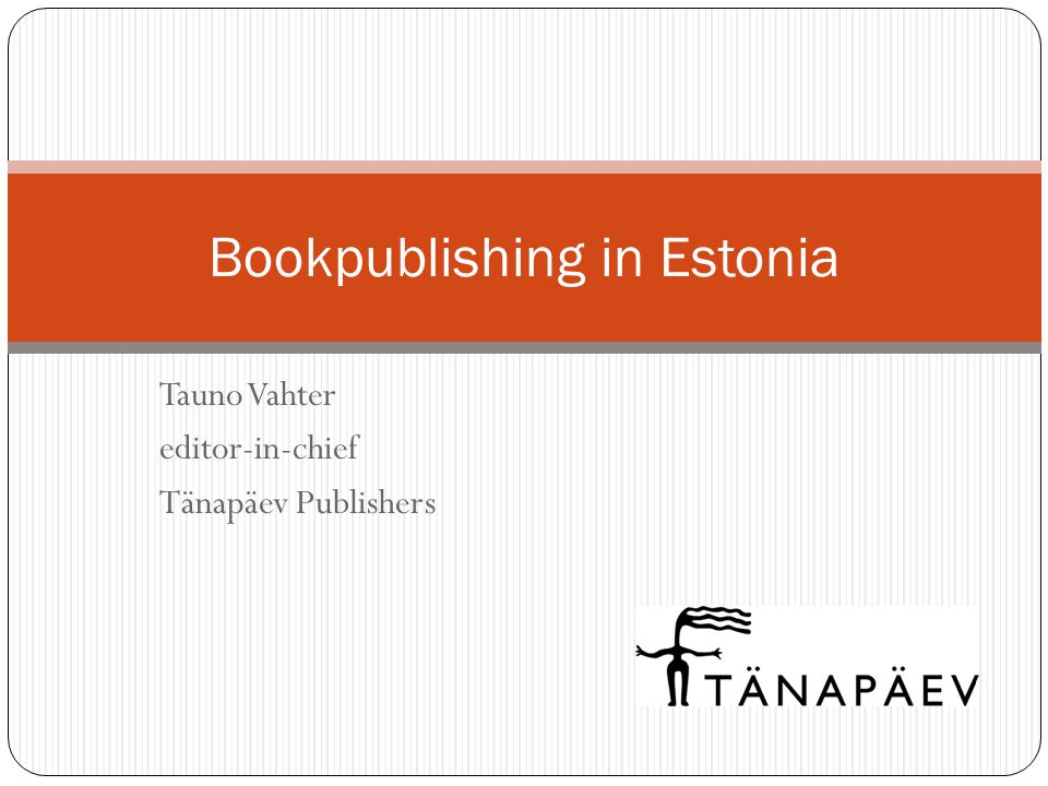 Tauno Vahter editor-in-chief Tänapäev Publishers Bookpublishing in Estonia