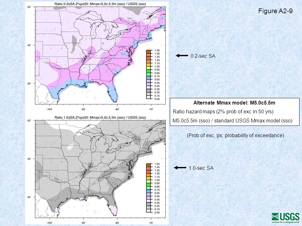 Alternate Mmax model: M5.0c5.5m Ratio hazard maps (2% prob of exc in 50 yrs) M5.0c5.5m (sso) / standard USGS Mmax model (sso) 0.2-sec SA 1.0-sec SA Figure A2-9 (Prob of exc, px: probability of exceedance)
