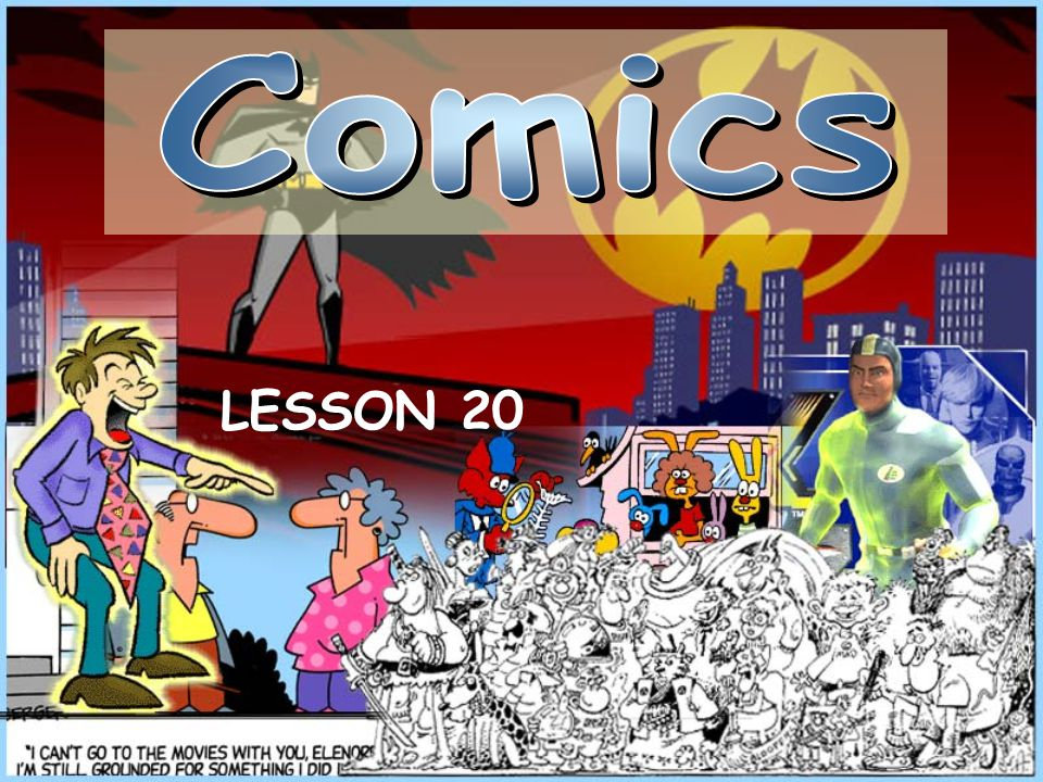 take part in a quiz about comics.learn about the history of comics.