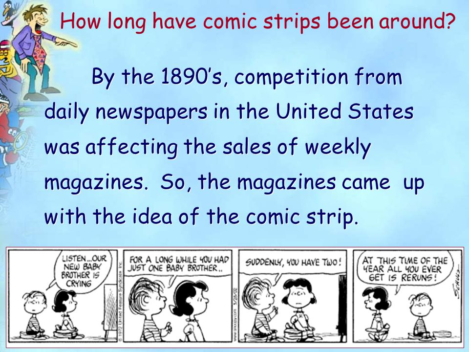 By the 1890's, competition from daily newspapers in the United States was affecting the sales of weekly magazines.
