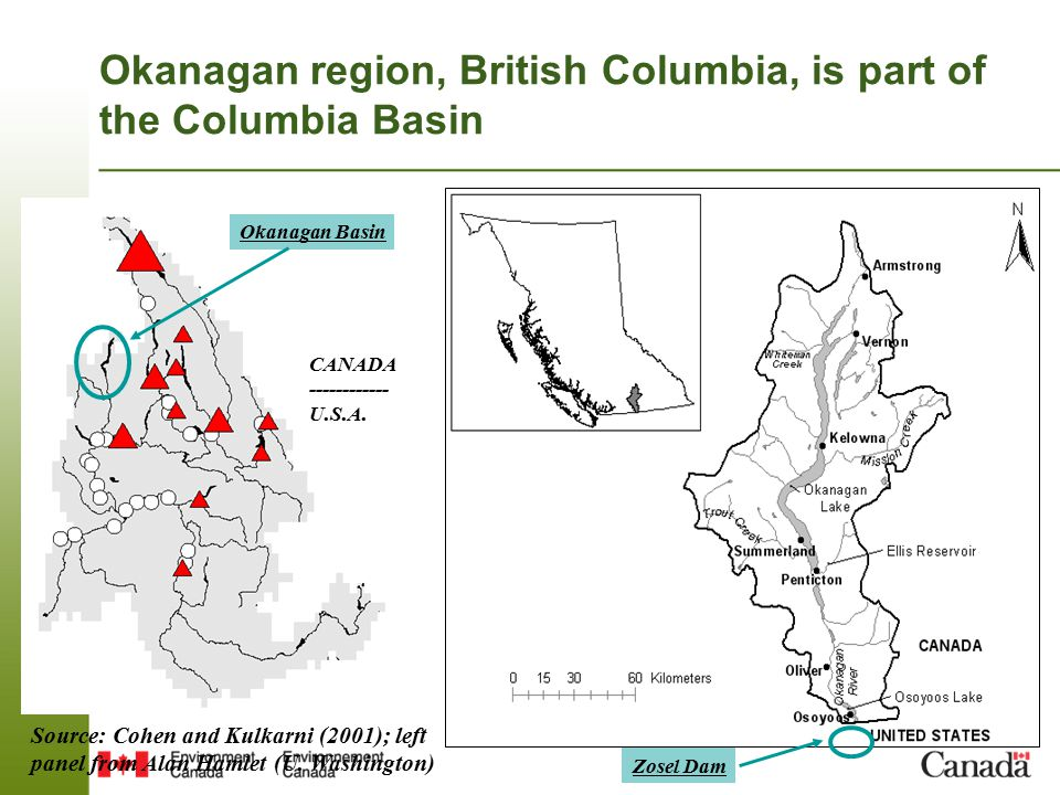 Okanagan region, British Columbia, is part of the Columbia Basin Okanagan Basin CANADA ------------ U.S.A.